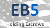 EB 5 Holding Escrows